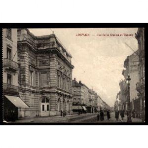 Belgique -  LOUVAIN - Rue de la Station et Théâtre