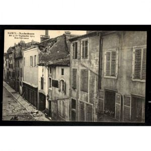 NANCY - Bombardement des 9-10 Septembre 1914 - Rue Saint Anne - Guerre 1914-1915