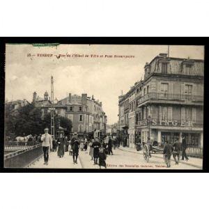 VERDUN - Rue de l'Hôtel de Ville et Pont Beaurepaire